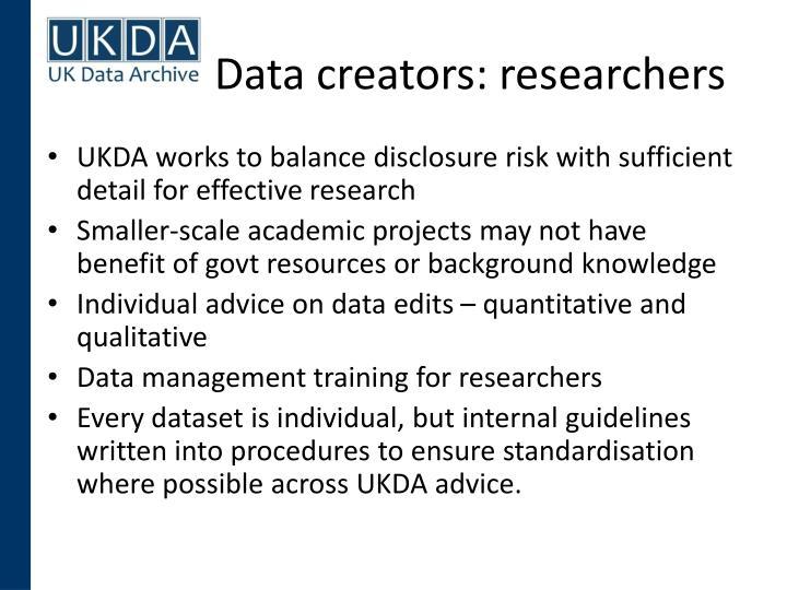 Data creators: researchers