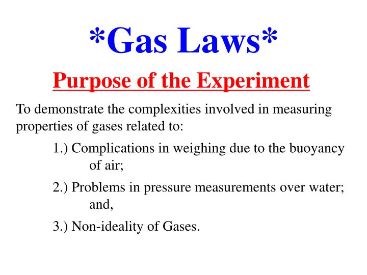 the purpose of the experiment was