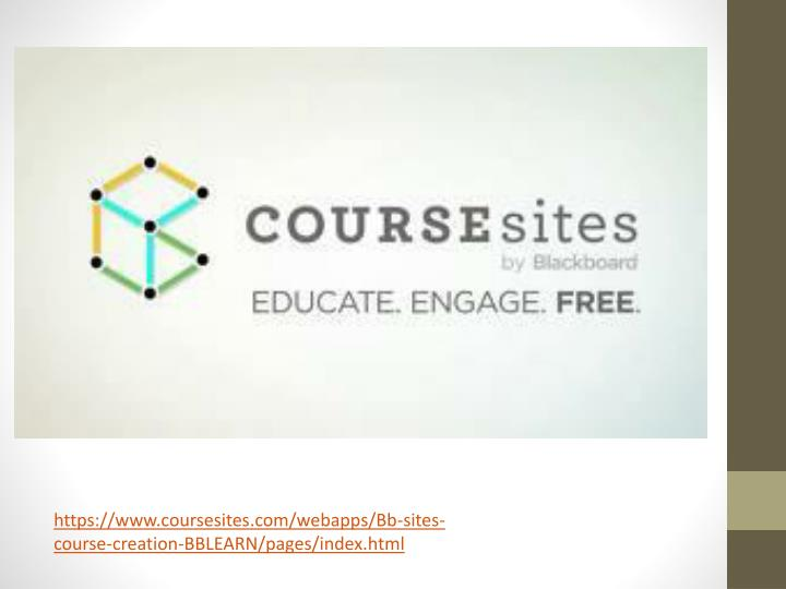 https://www.coursesites.com/webapps/Bb-sites-course-creation-BBLEARN/pages/index.html