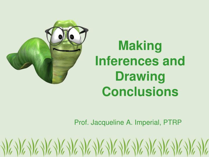 making inferences and drawing conclusions n.