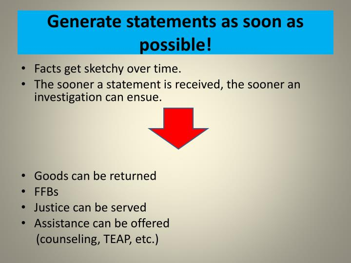 Generate statements as soon as possible!