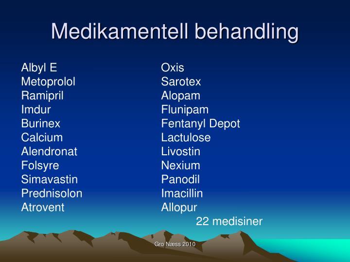 Medikamentell behandling