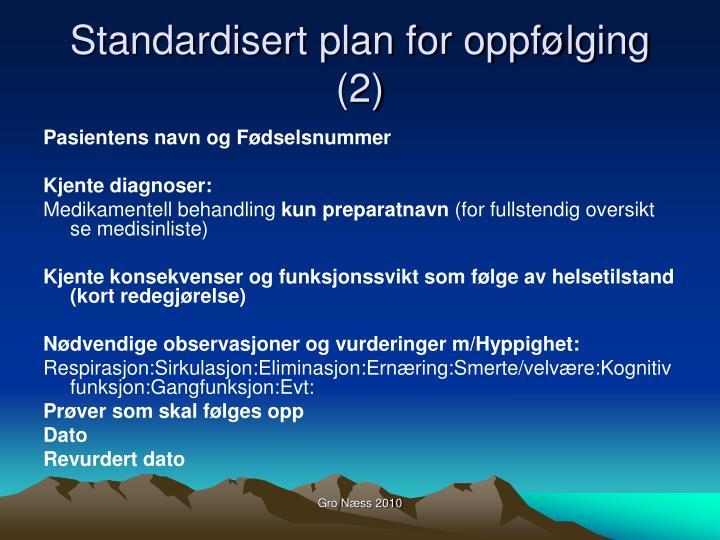Standardisert plan for oppfølging (2)