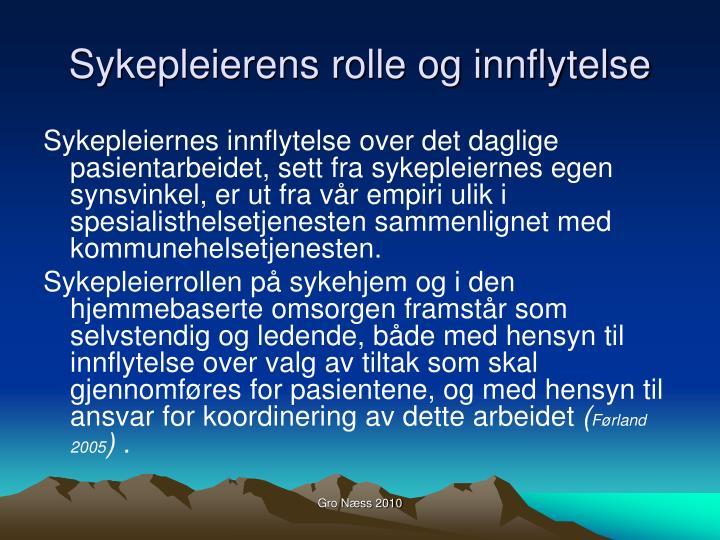 Sykepleierens rolle og innflytelse