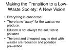 making the transition to a low waste society a new vision