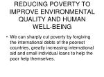 reducing poverty to improve environmental quality and human well being