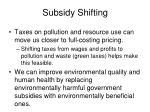 subsidy shifting