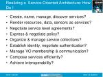 realizing a service oriented architecture how do i
