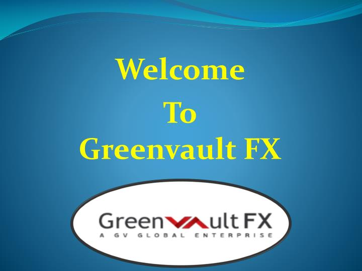 welcome to greenvault fx n.