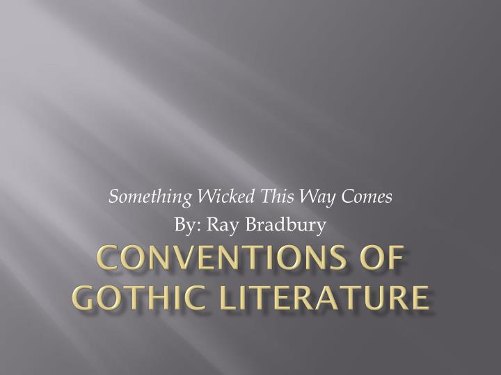 ppt - conventions of gothic literature powerpoint presentation, Powerpoint templates