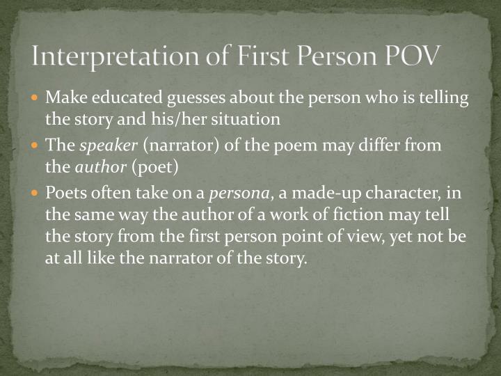 Interpretation of First Person POV