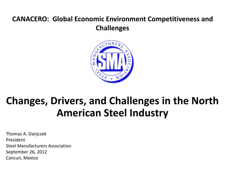 PPT - Changes, Drivers, and Challenges in the North American