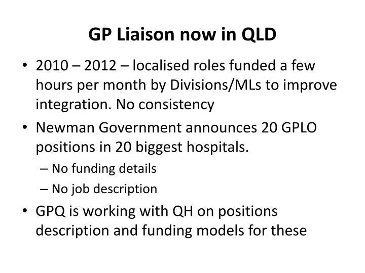GP Liaison now in QLD