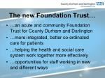 the new foundation trust