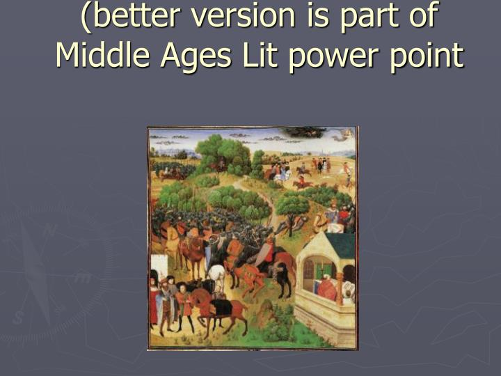 song of roland better version is part of middle ages lit power point