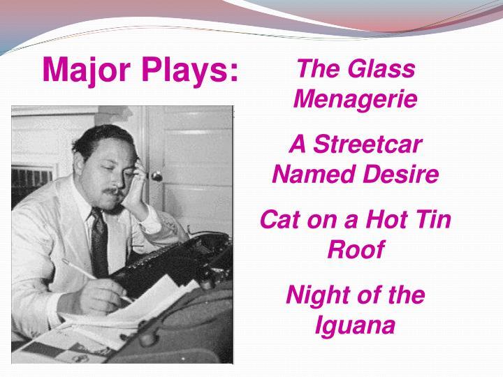 Major Plays: