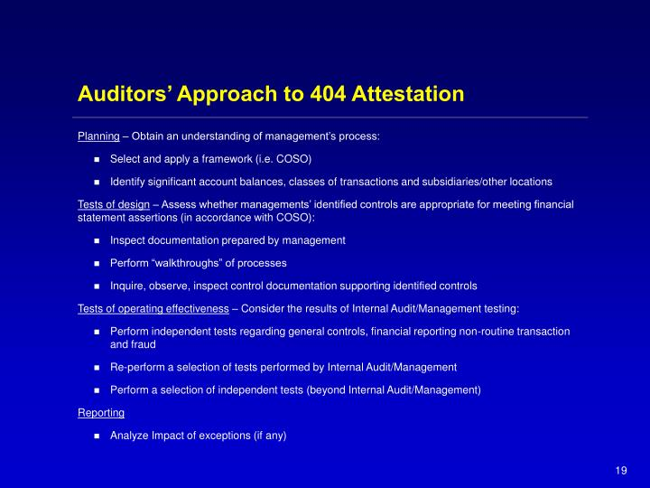 Auditors' Approach to 404 Attestation