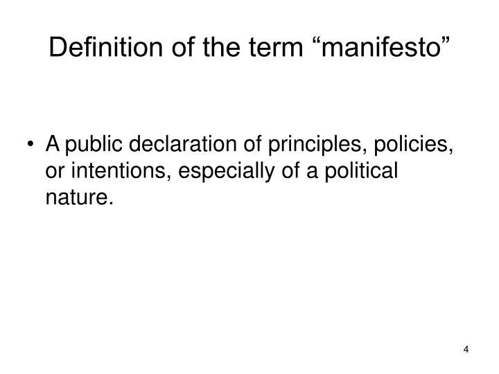 "Definition of the term ""manifesto"""