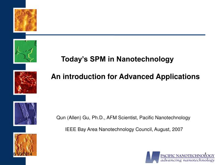 Ppt Today S Spm In Nanotechnology Powerpoint Presentation