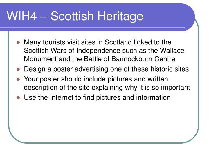 WIH4 – Scottish Heritage