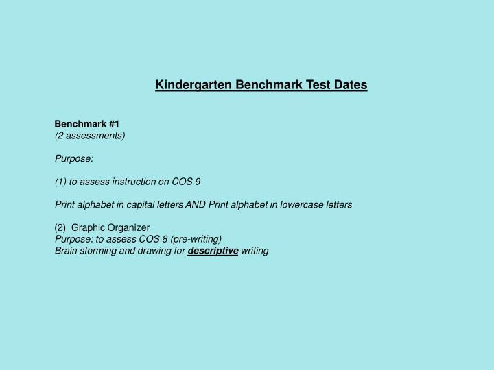 Kindergarten Benchmark Test Dates