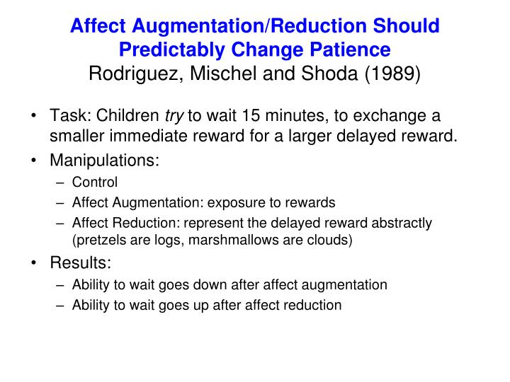 Affect Augmentation/Reduction Should
