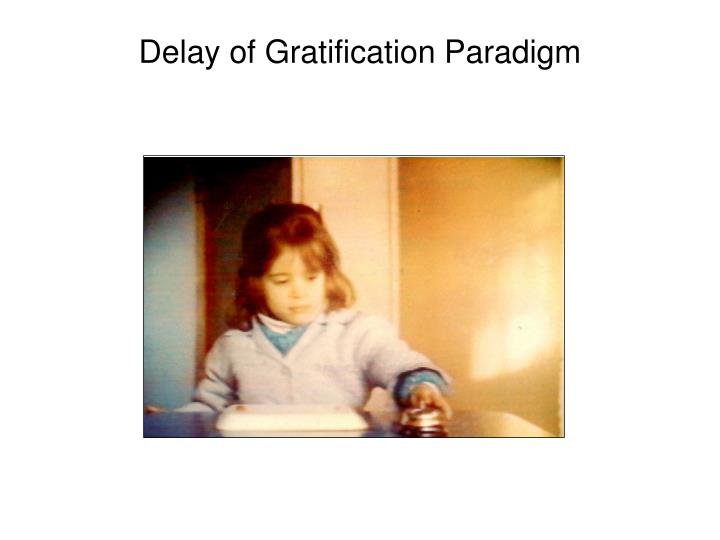 Delay of Gratification Paradigm