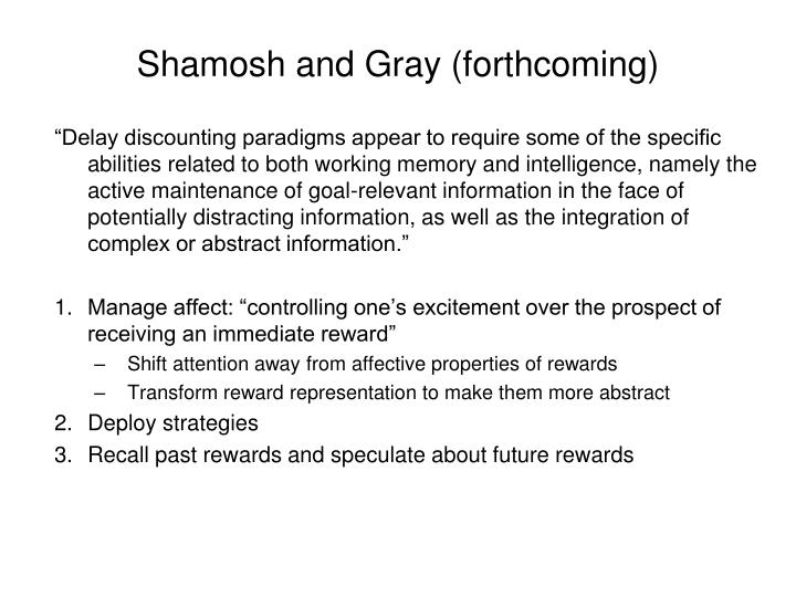 Shamosh and Gray (forthcoming)