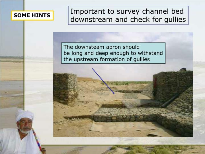 Important to survey channel bed
