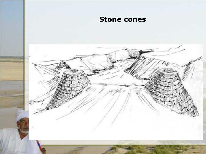 Stone cones