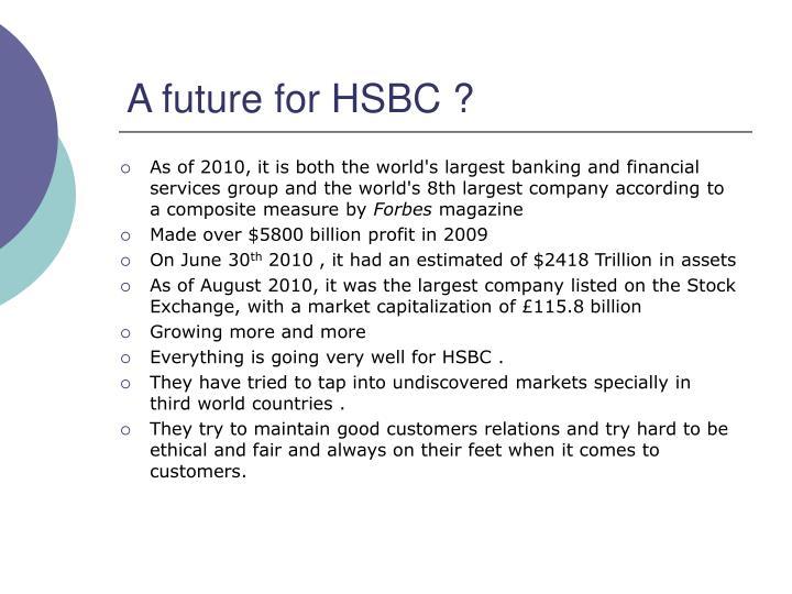A future for HSBC ?