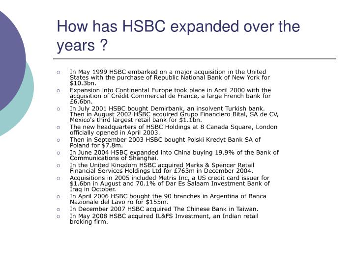How has HSBC expanded over the years ?