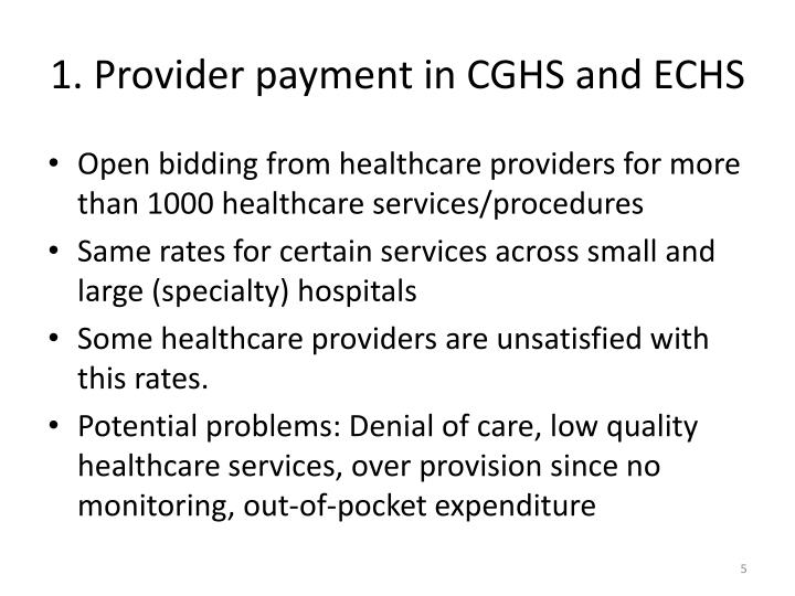 1. Provider payment in CGHS and ECHS