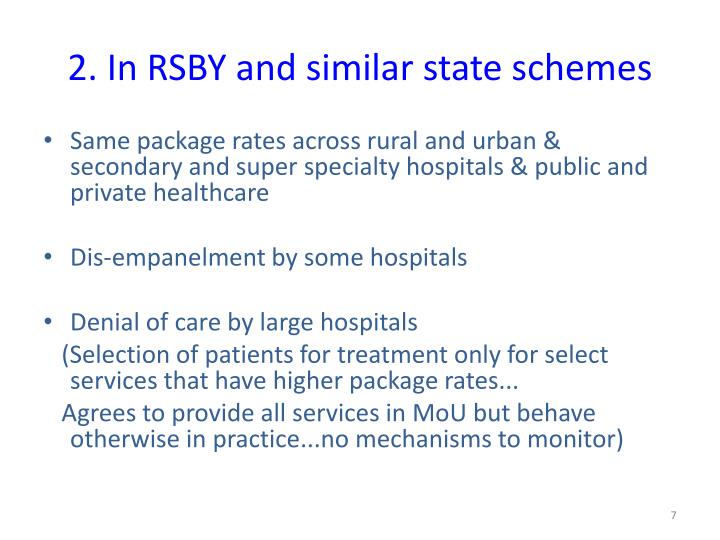2. In RSBY and similar state schemes