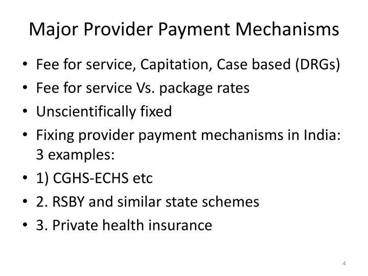 Major Provider Payment Mechanisms