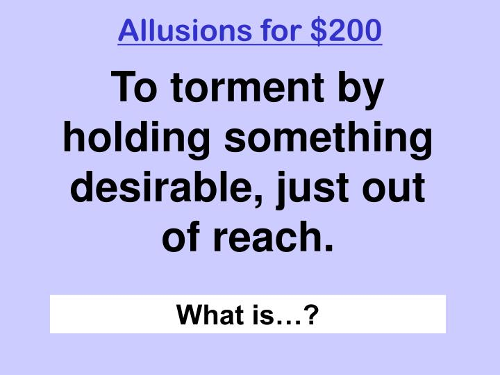 Allusions for $200