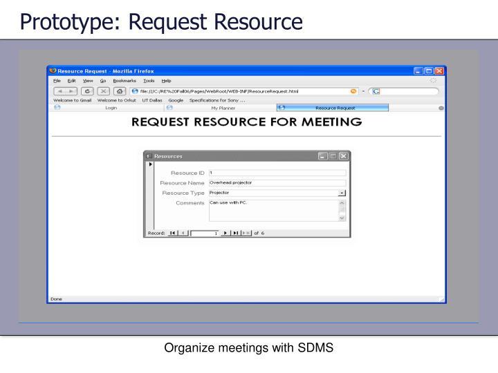 Prototype: Request Resource