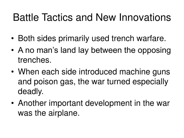 Battle Tactics and New Innovations
