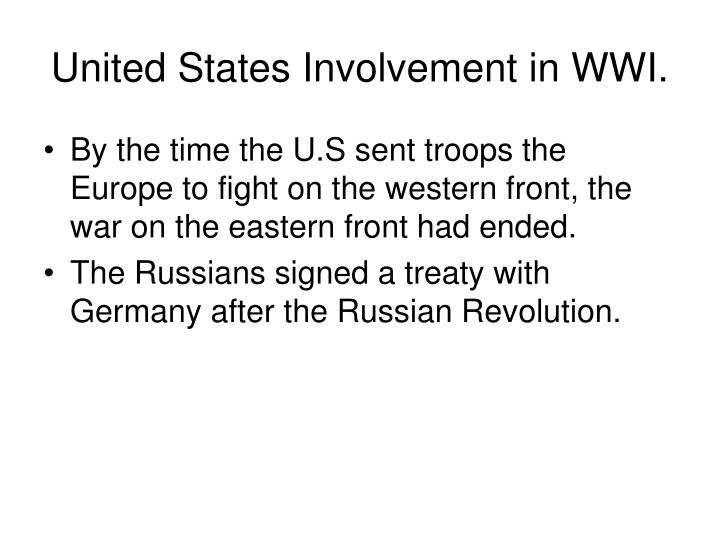 United States Involvement in WWI.