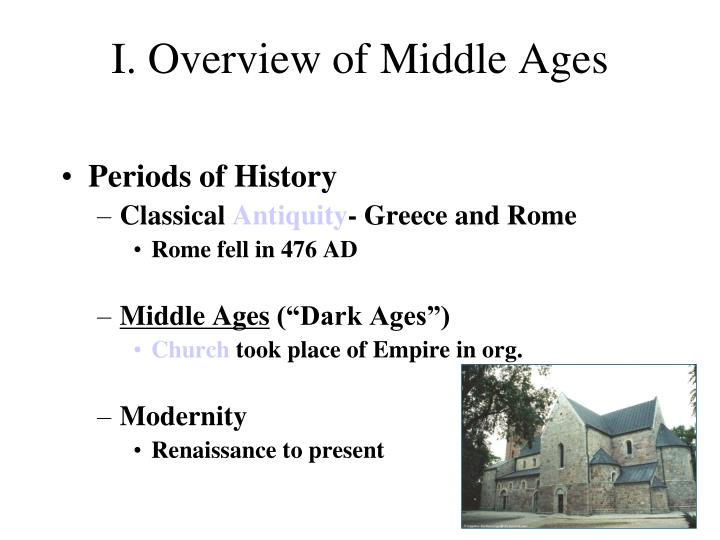 an overview of the early renaissance period and the middle ages The middle ages in 3 1/2 minutes overview of the middle ages | world history the renaissance: was it a thing.