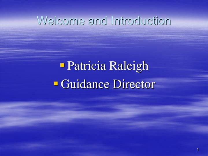 welcome and introduction n.