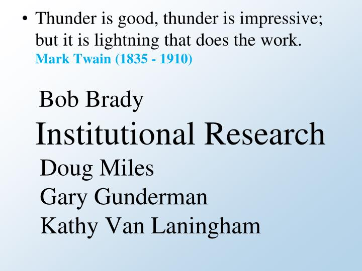 Thunder is good, thunder is impressive; but it is lightning that does the work.