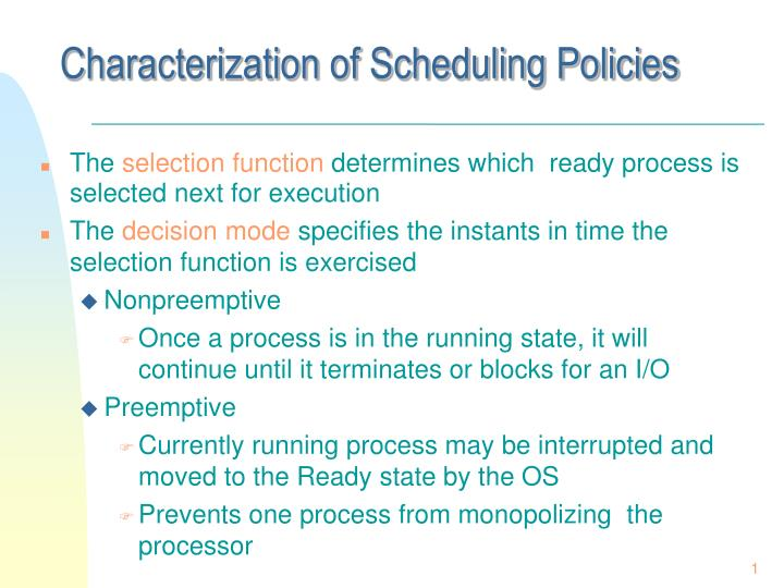 Characterization of Scheduling Policies