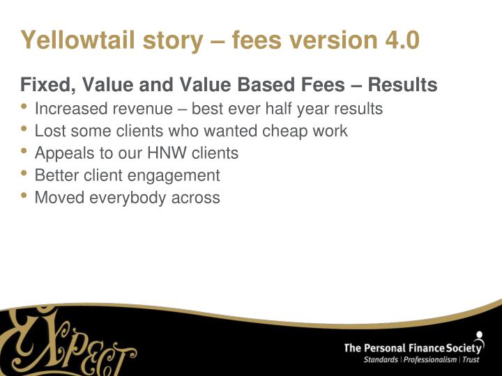 Yellowtail story – fees version 4.0