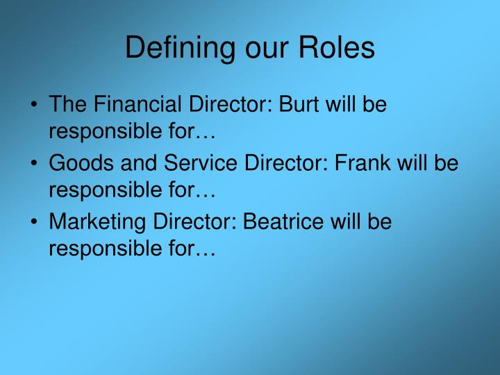 Defining our roles