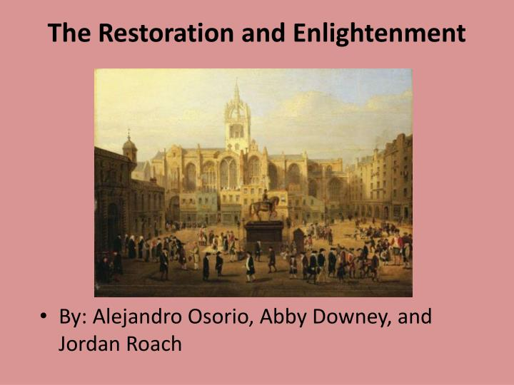 the restoration and enlightenment n.