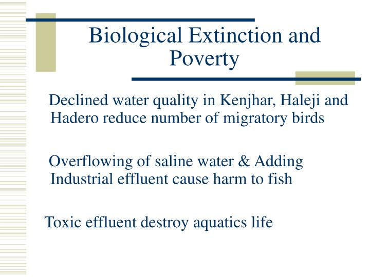 Biological Extinction and Poverty