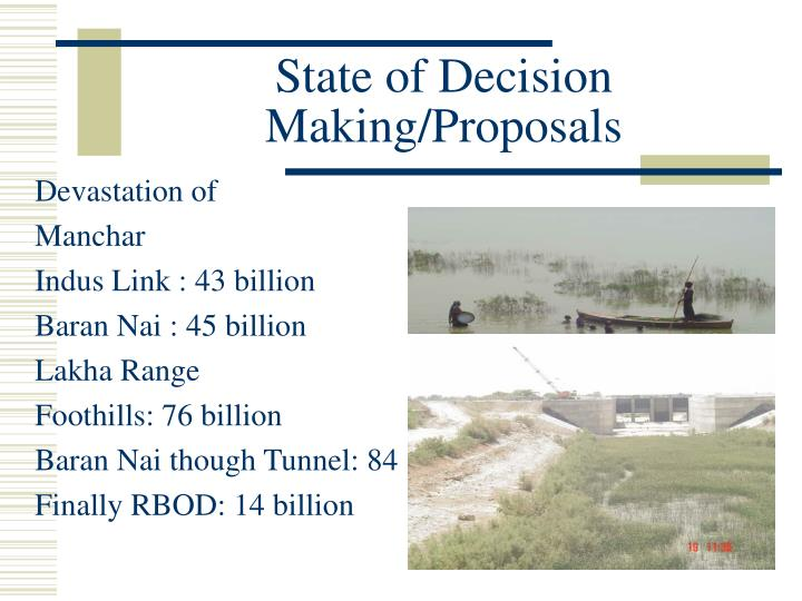 State of Decision Making/Proposals