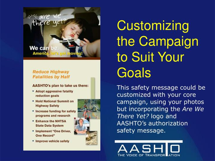 Customizing the Campaign to Suit Your Goals