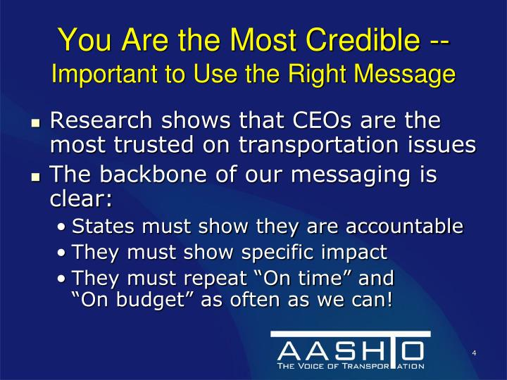 You Are the Most Credible --